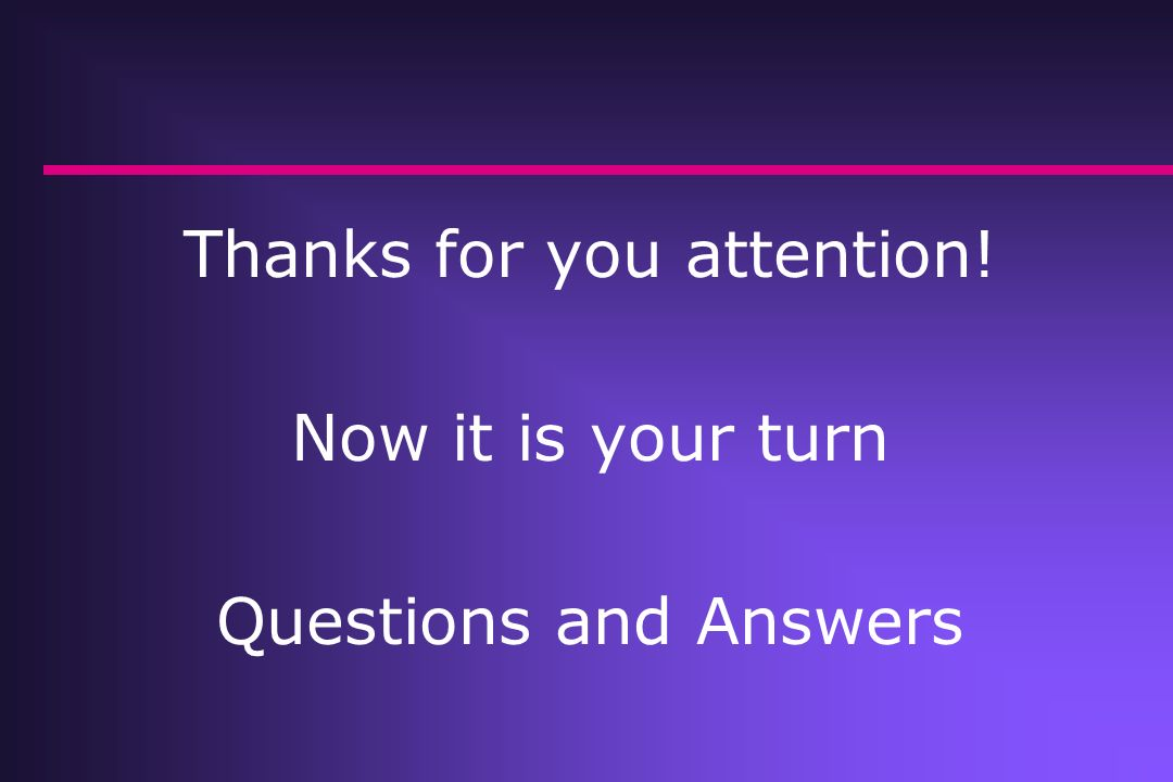 Thanks for you attention!