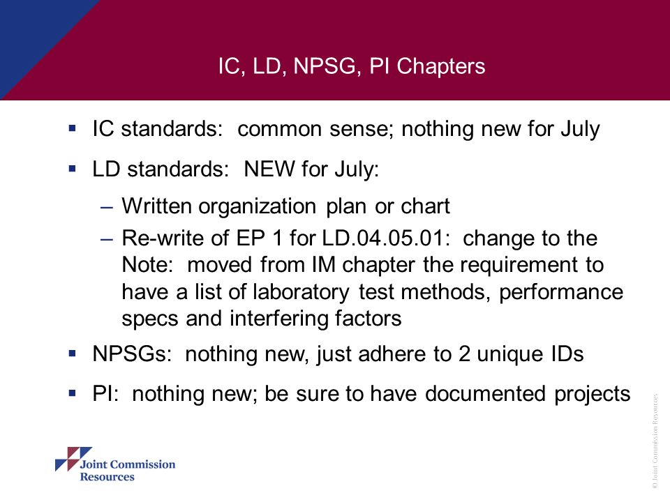 IC standards: common sense; nothing new for July