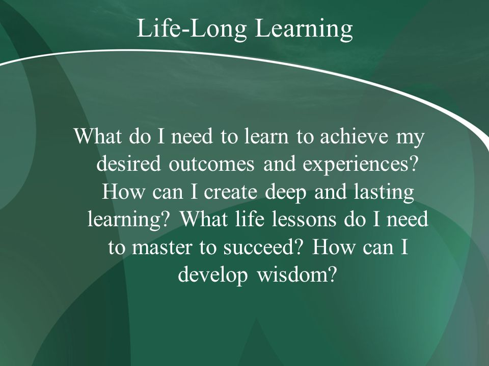 Life-Long Learning
