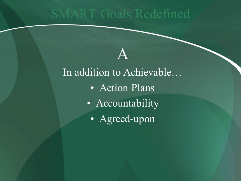 In addition to Achievable…
