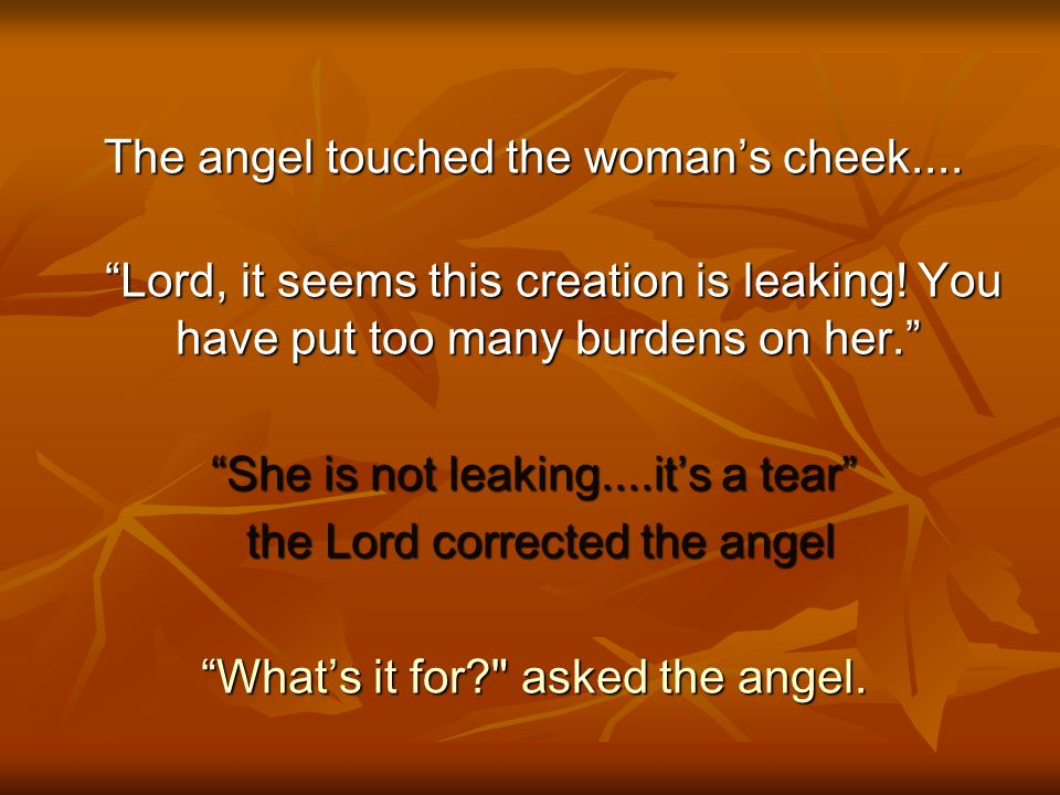 The angel touched the woman's cheek....