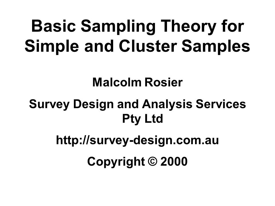 Basic Sampling Theory for Simple and Cluster Samples