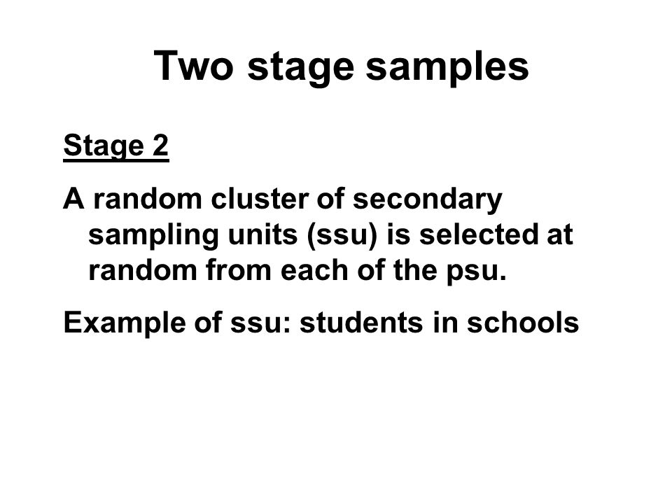 Two stage samples Stage 2