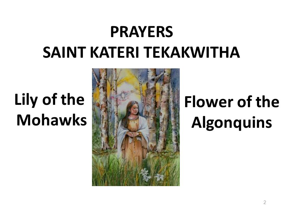 PRAYERS SAINT KATERI TEKAKWITHA