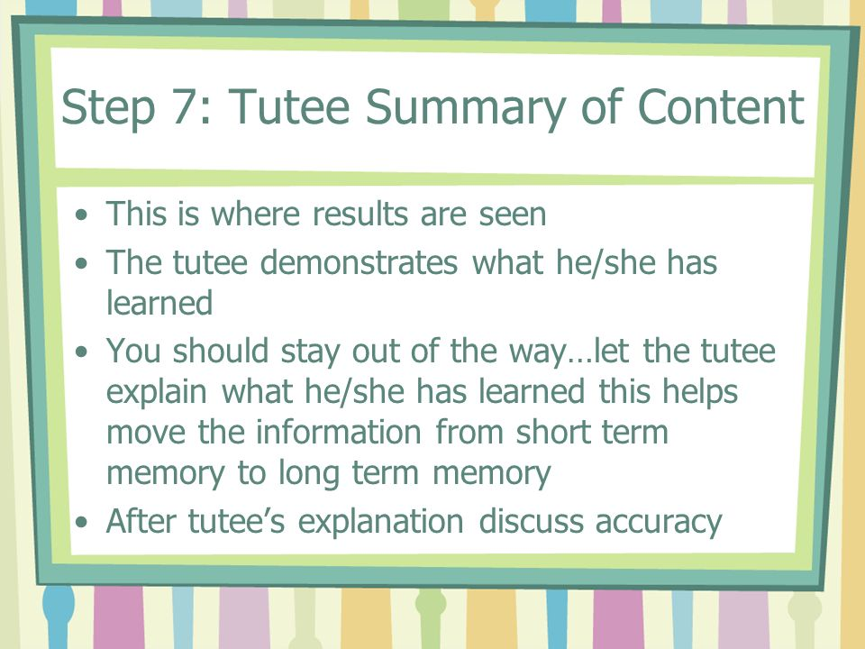 Step 7: Tutee Summary of Content