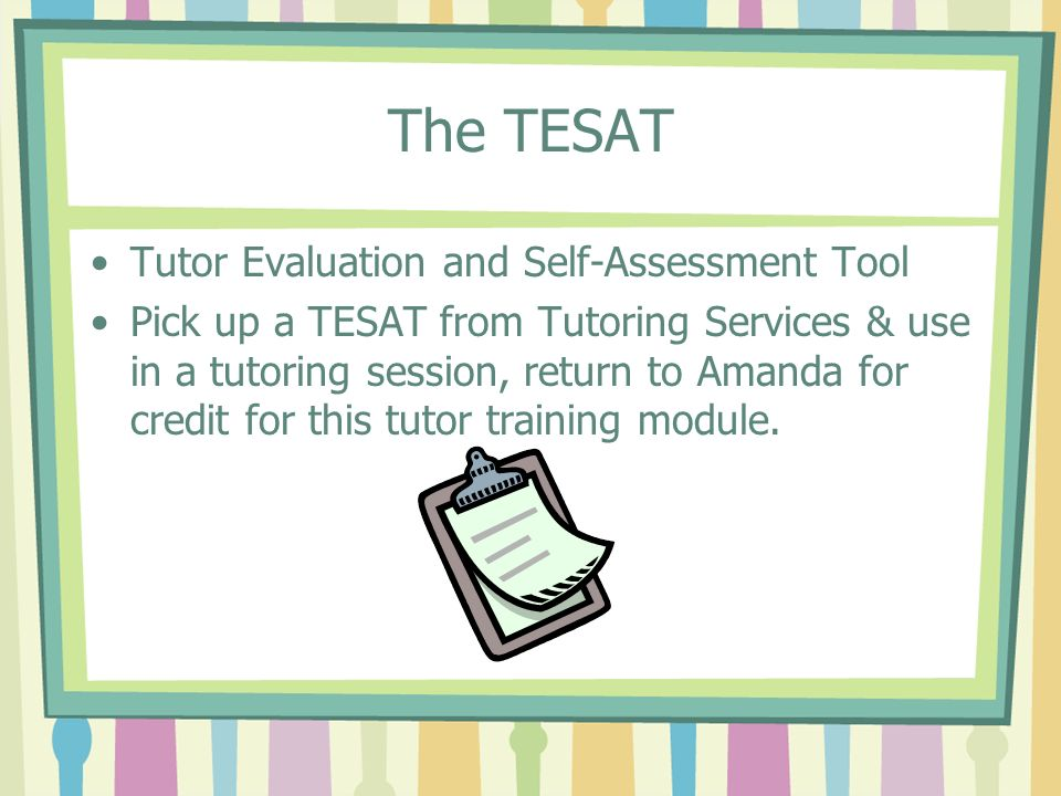 The TESAT Tutor Evaluation and Self-Assessment Tool
