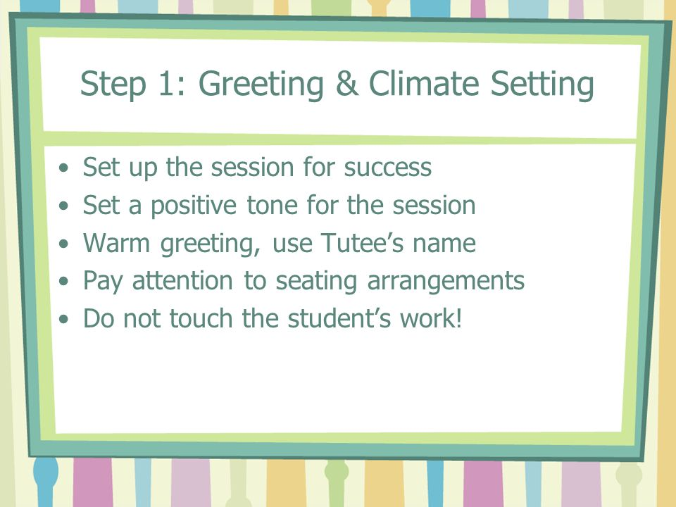 Step 1: Greeting & Climate Setting