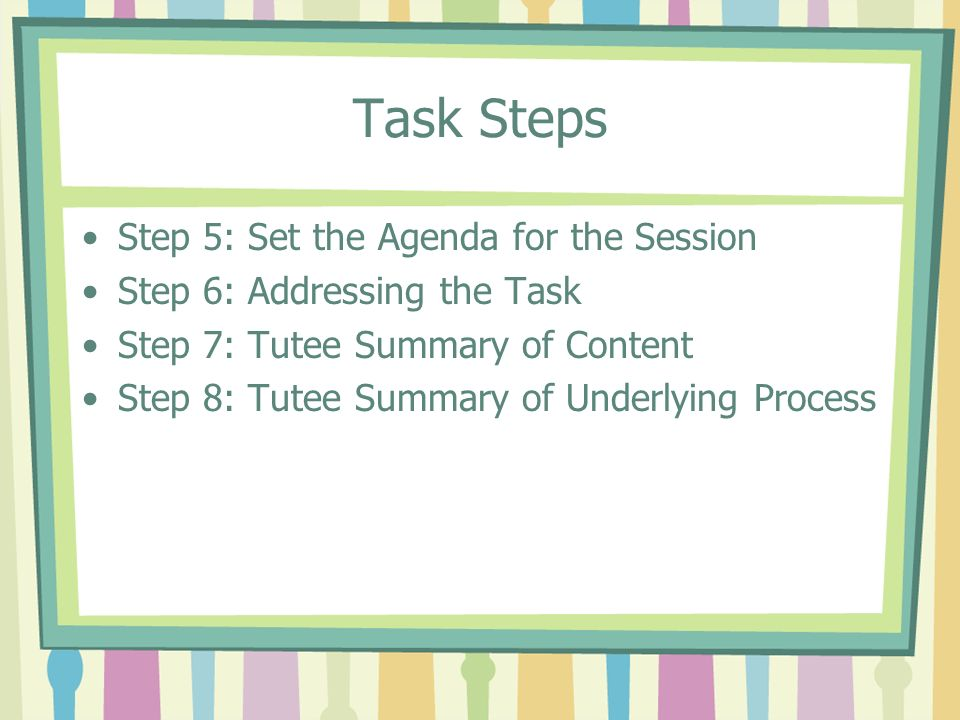 Task Steps Step 5: Set the Agenda for the Session