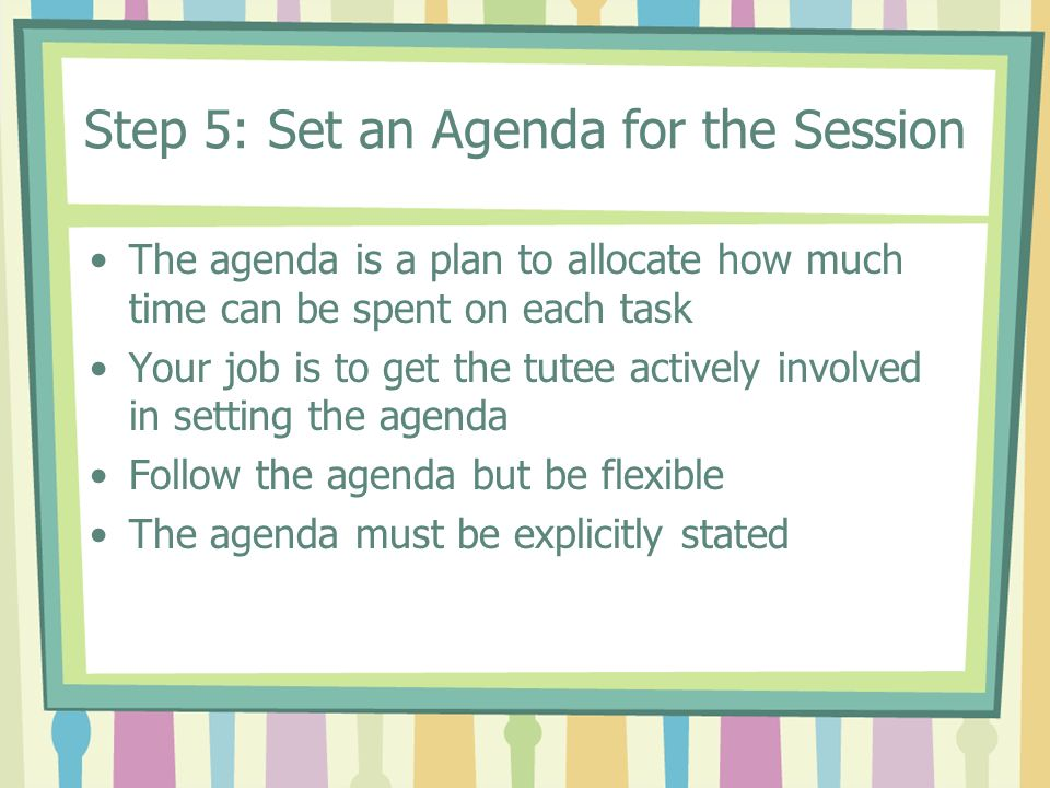 Step 5: Set an Agenda for the Session