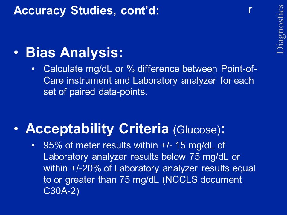 Accuracy Studies, cont'd: