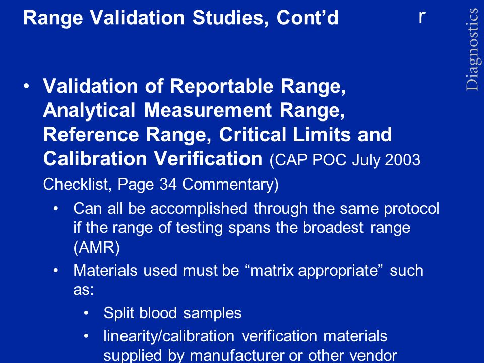 Range Validation Studies, Cont'd