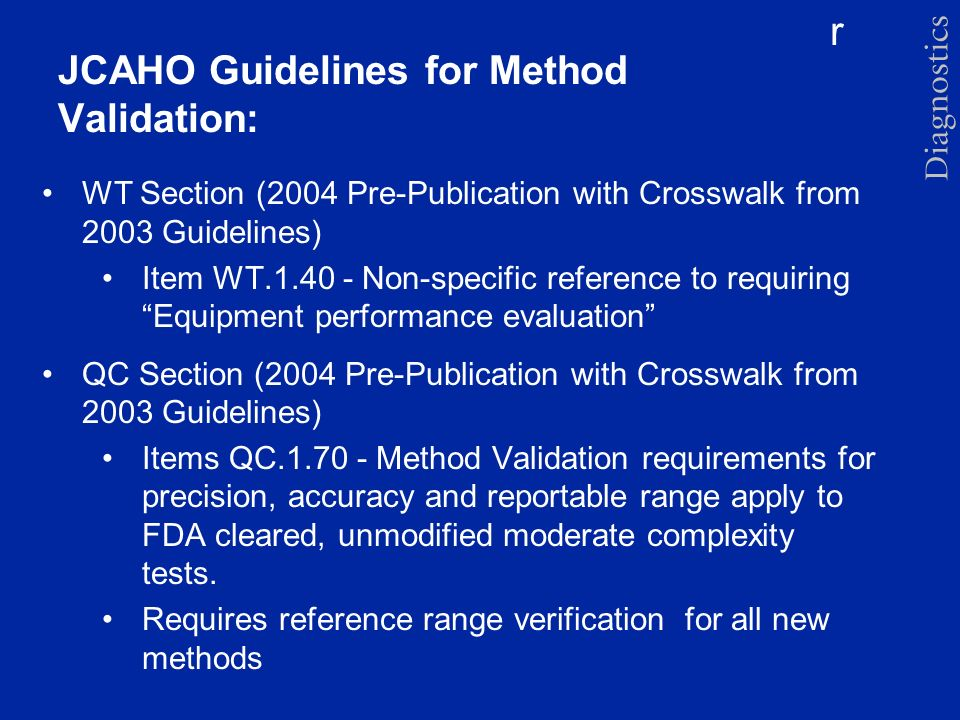 JCAHO Guidelines for Method Validation: