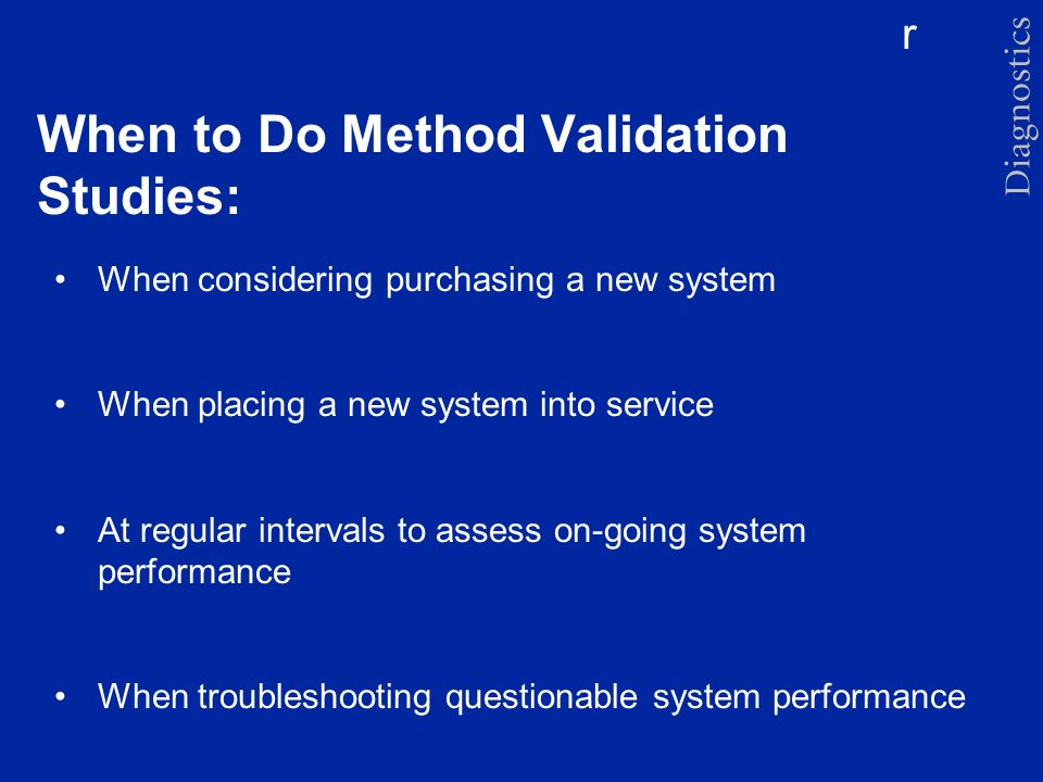 When to Do Method Validation Studies: