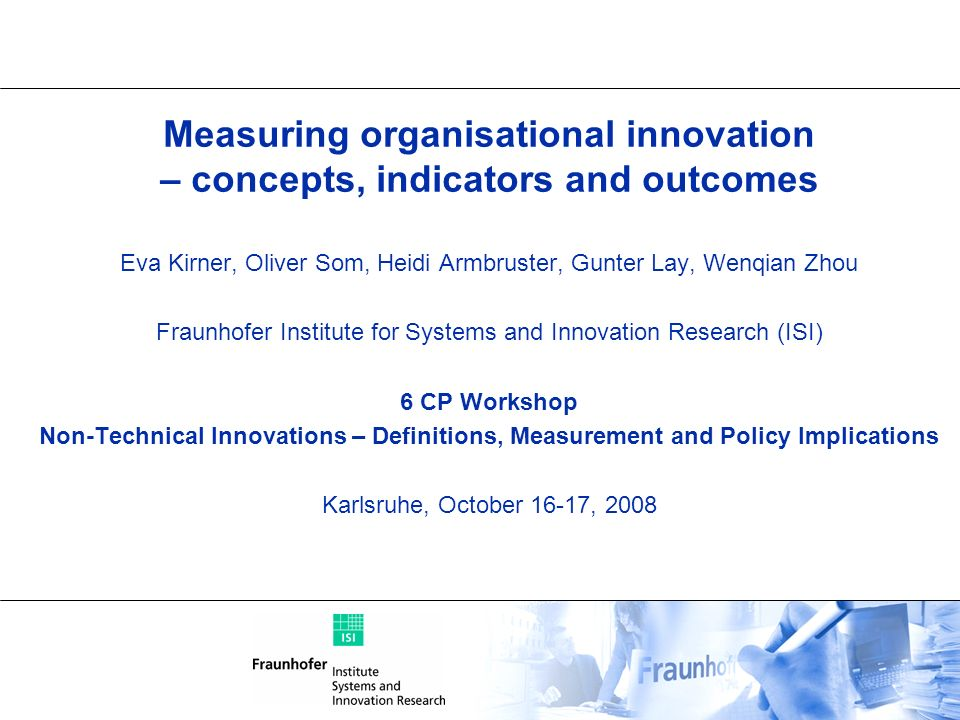 Measuring organisational innovation – concepts, indicators and outcomes