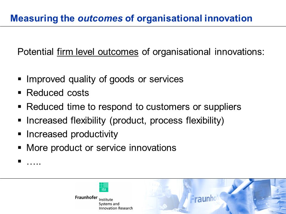 Measuring the outcomes of organisational innovation