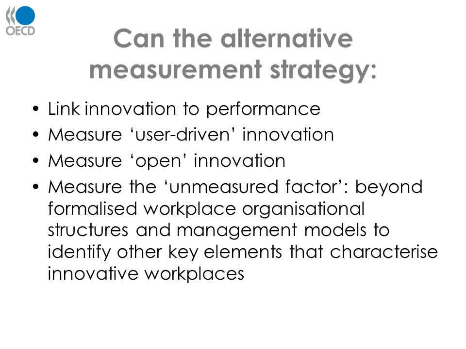 Can the alternative measurement strategy: