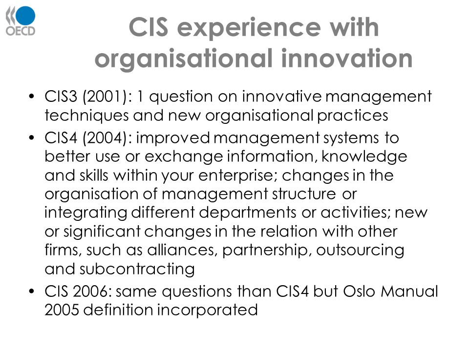 CIS experience with organisational innovation