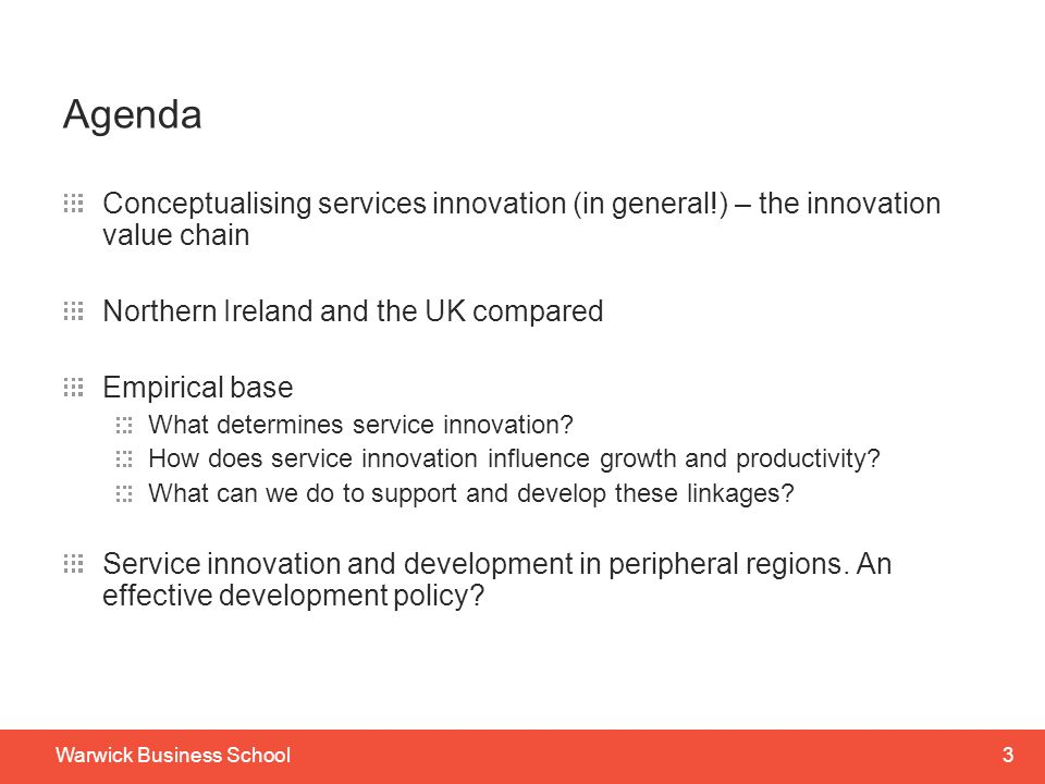 Agenda Conceptualising services innovation (in general!) – the innovation value chain. Northern Ireland and the UK compared.
