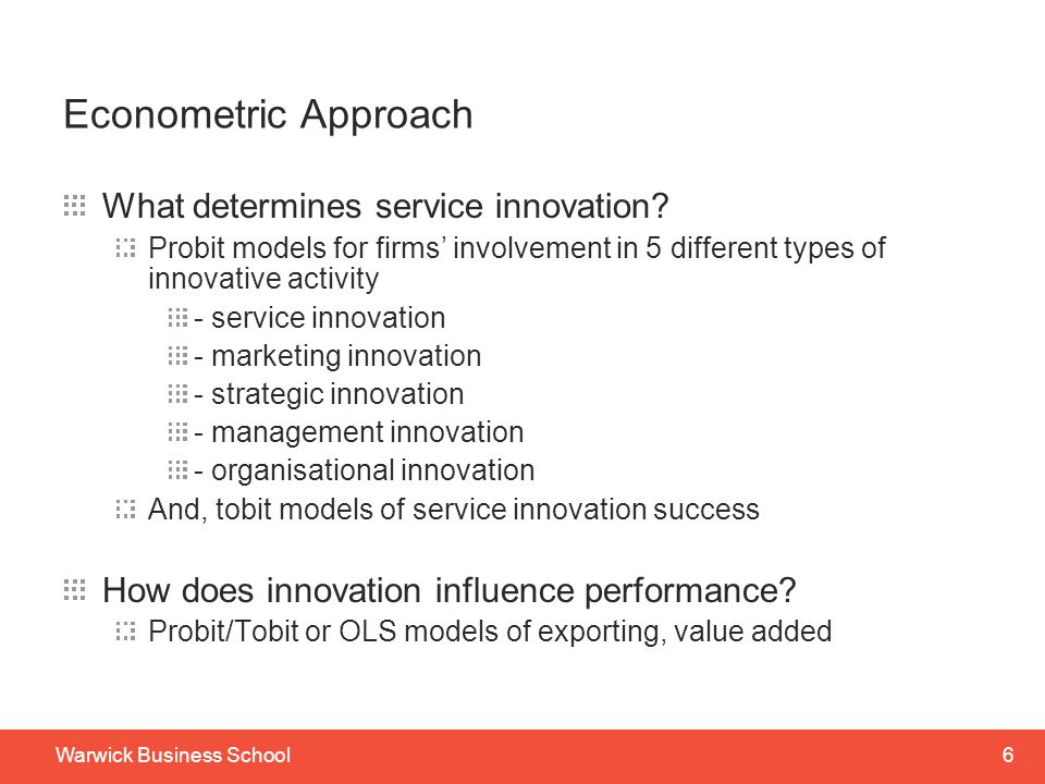 Econometric Approach What determines service innovation