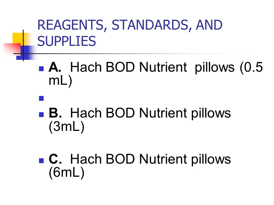 REAGENTS, STANDARDS, AND SUPPLIES