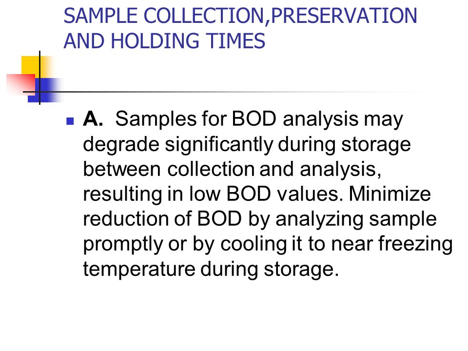 SAMPLE COLLECTION,PRESERVATION AND HOLDING TIMES