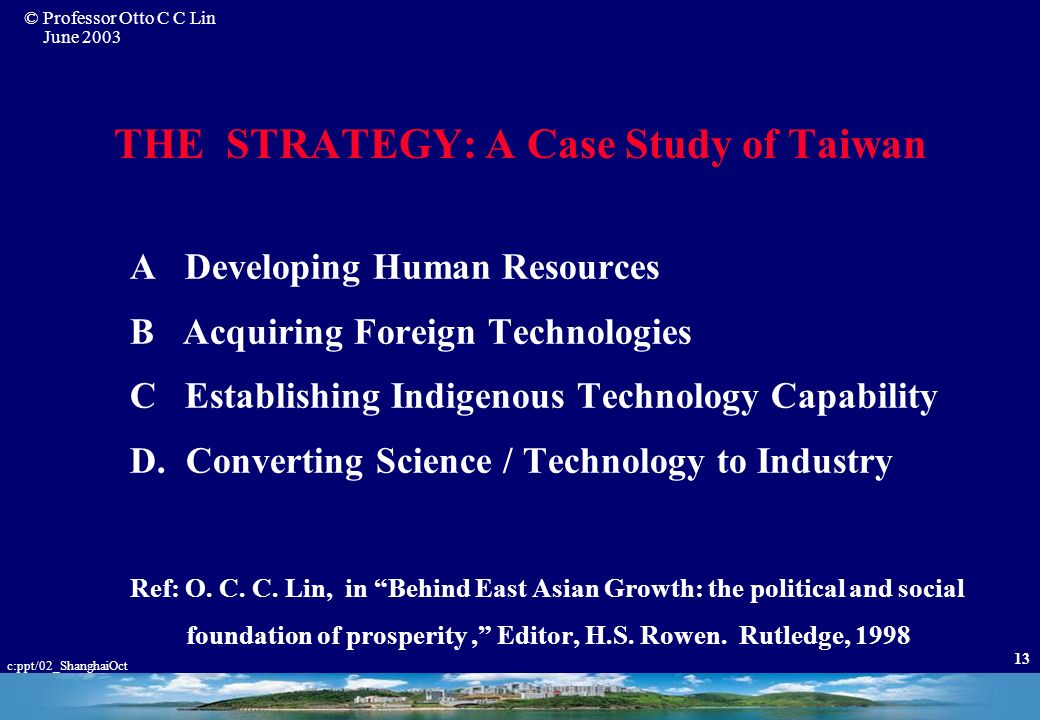 THE STRATEGY: A Case Study of Taiwan