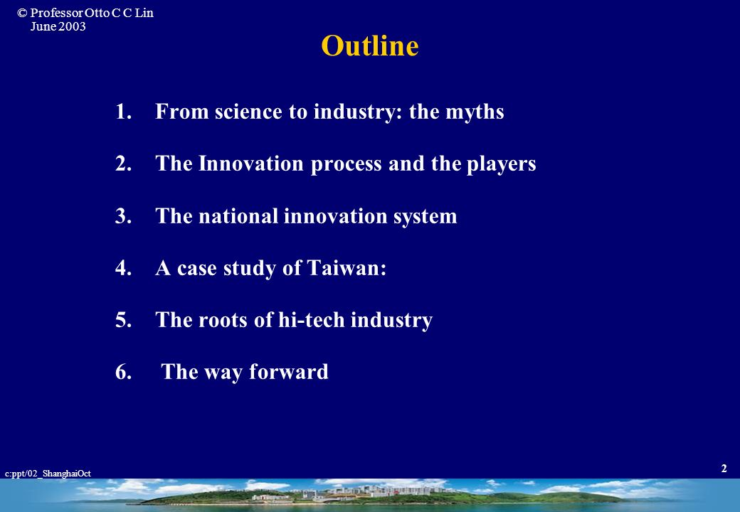 Outline From science to industry: the myths