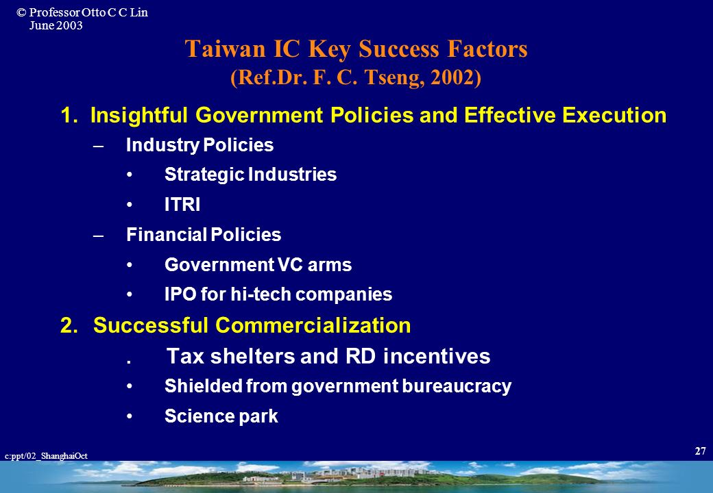 Taiwan IC Key Success Factors (Ref.Dr. F. C. Tseng, 2002)