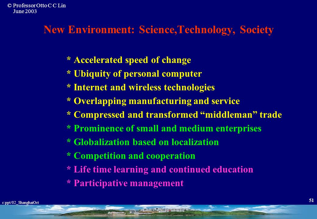 New Environment: Science,Technology, Society