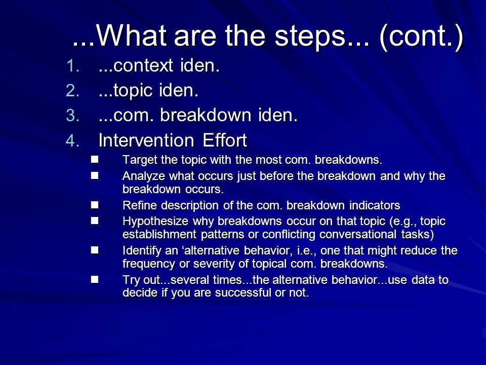 ...What are the steps... (cont.)