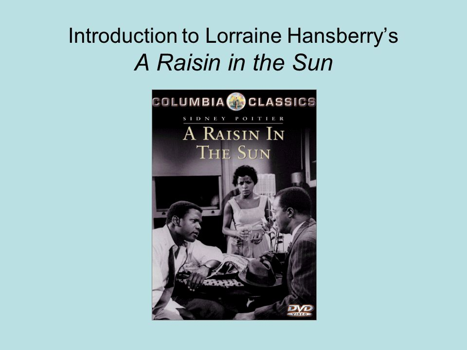 a raisin in the sun struggling Get an answer for 'in a raisin in the sun, why does mama's plant struggle to survive in their southside apartment ' and find homework help for other a raisin in the sun questions at enotes enotes.