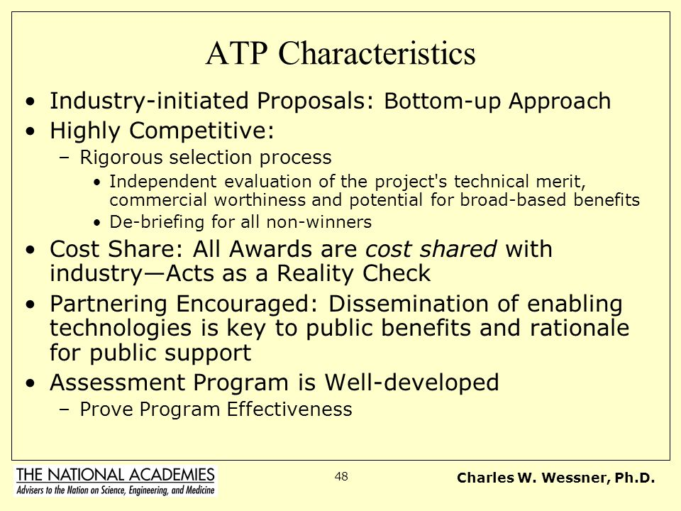 ATP Characteristics Industry-initiated Proposals: Bottom-up Approach