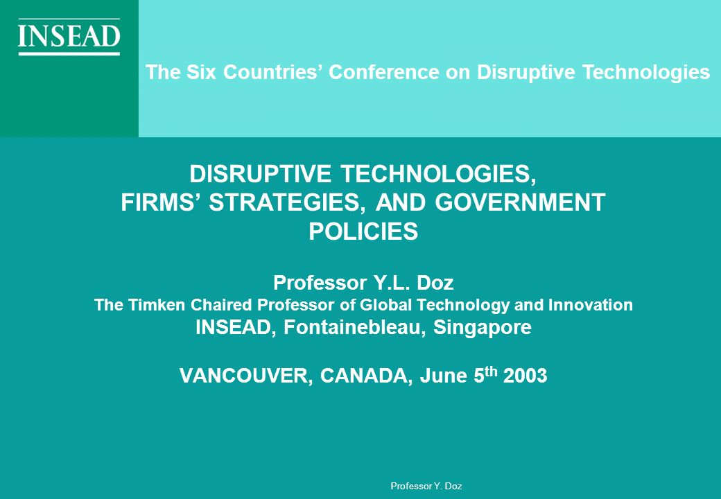 The Six Countries' Conference on Disruptive Technologies