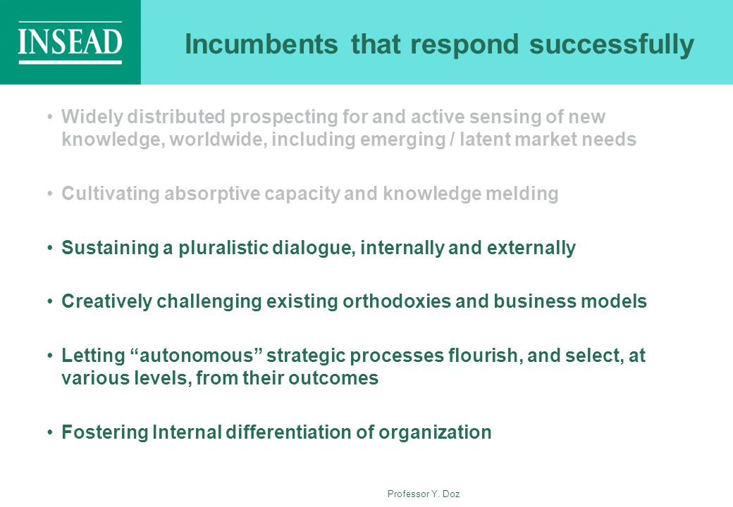 Incumbents that respond successfully