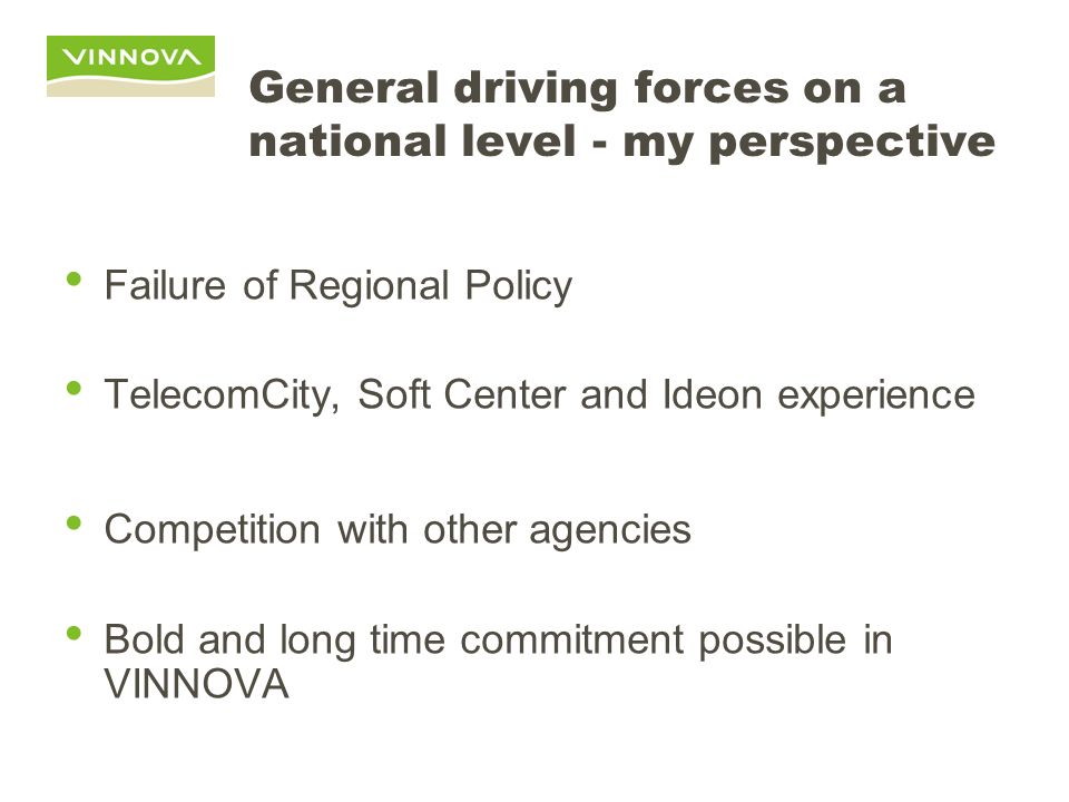 General driving forces on a national level - my perspective