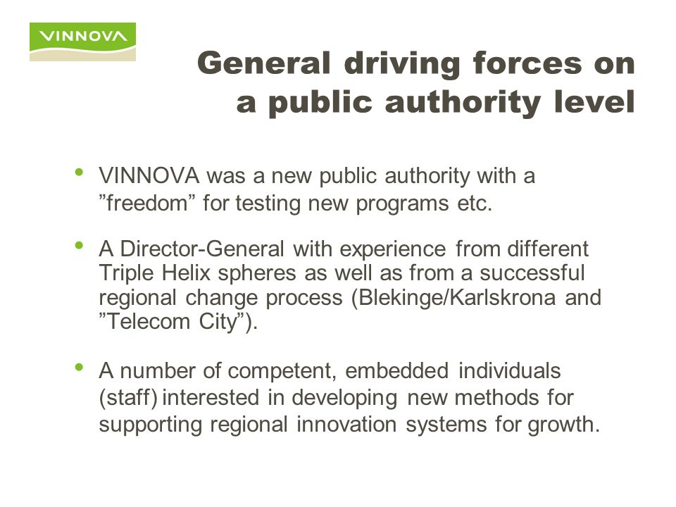 General driving forces on a public authority level