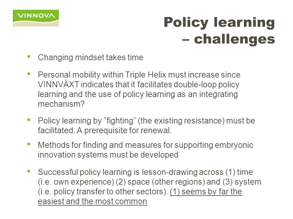 Policy learning – challenges