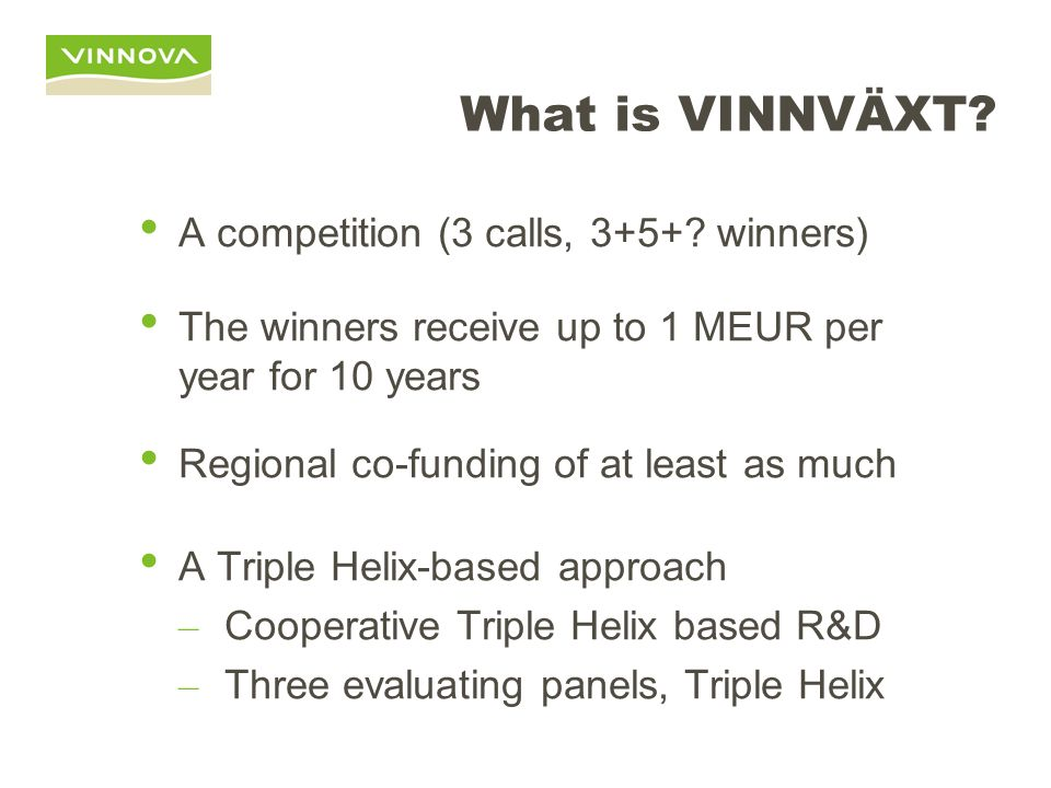 What is VINNVÄXT A competition (3 calls, 3+5+ winners)