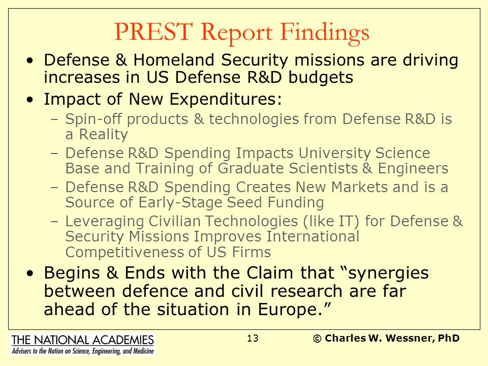 PREST Report Findings Defense & Homeland Security missions are driving increases in US Defense R&D budgets.