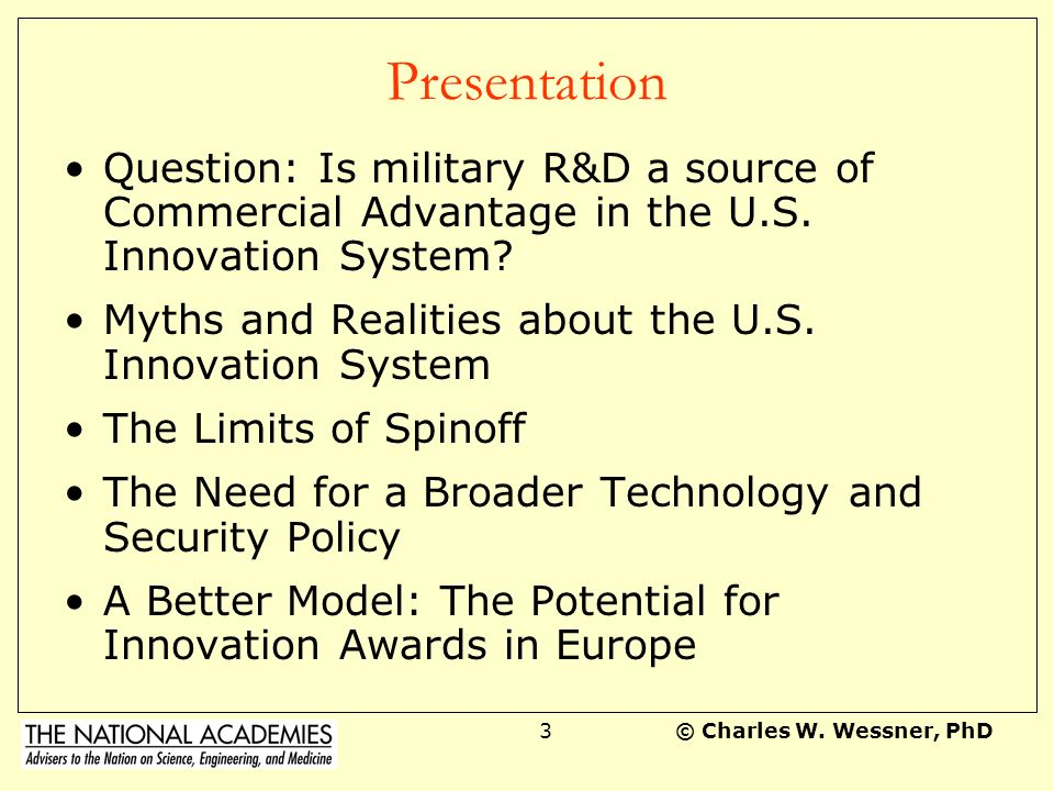 Presentation Question: Is military R&D a source of Commercial Advantage in the U.S. Innovation System