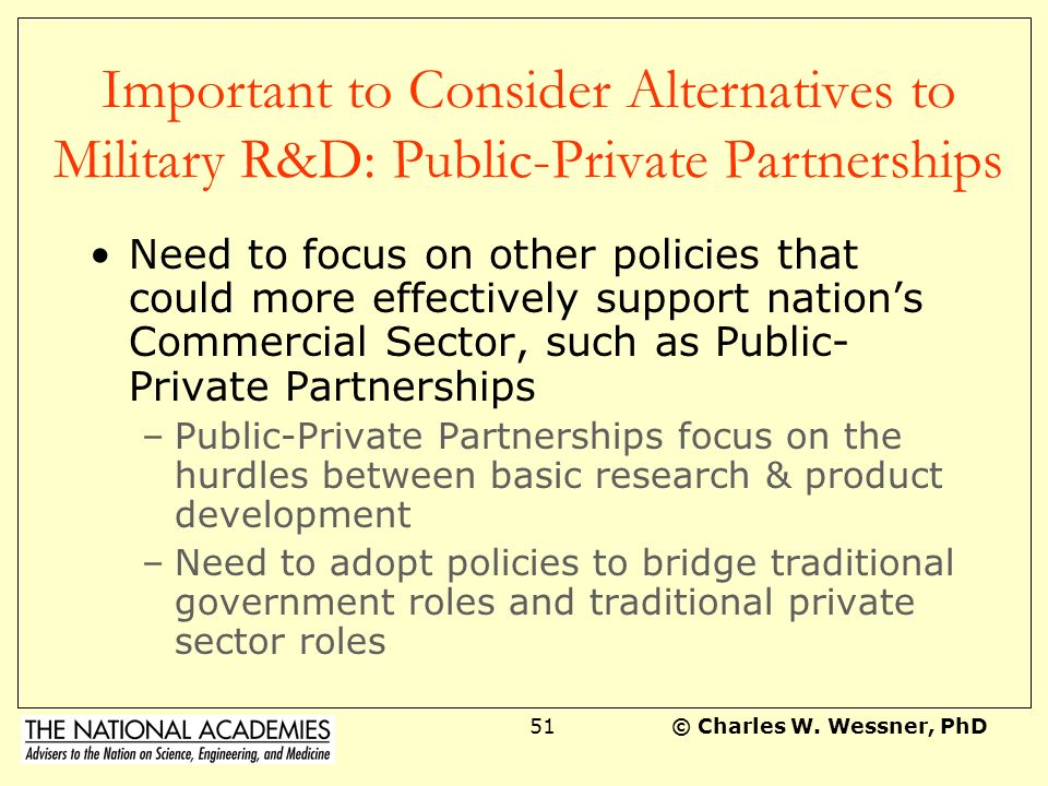 Important to Consider Alternatives to Military R&D: Public-Private Partnerships