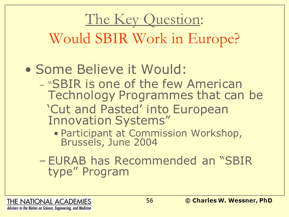 The Key Question: Would SBIR Work in Europe