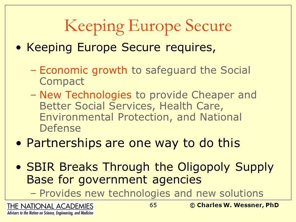 Keeping Europe Secure Partnerships are one way to do this