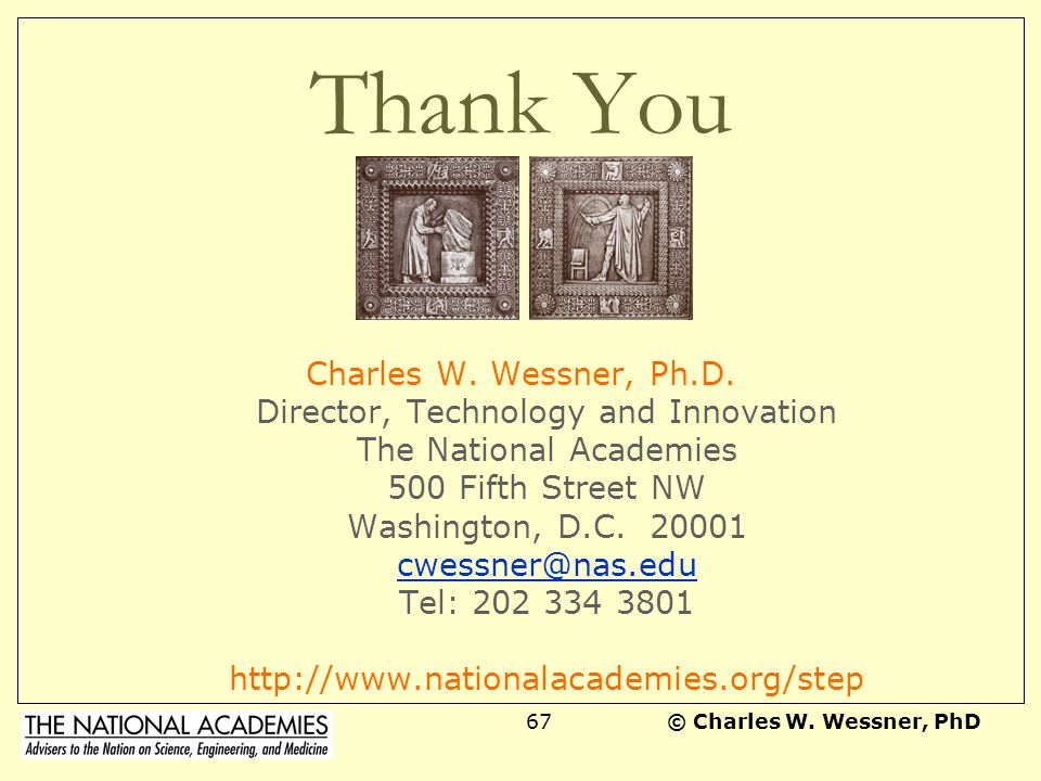 Thank You Charles W. Wessner, Ph.D.