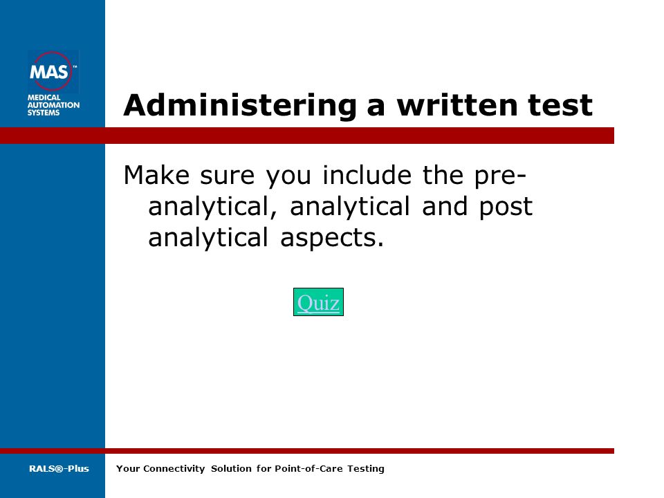 Administering a written test