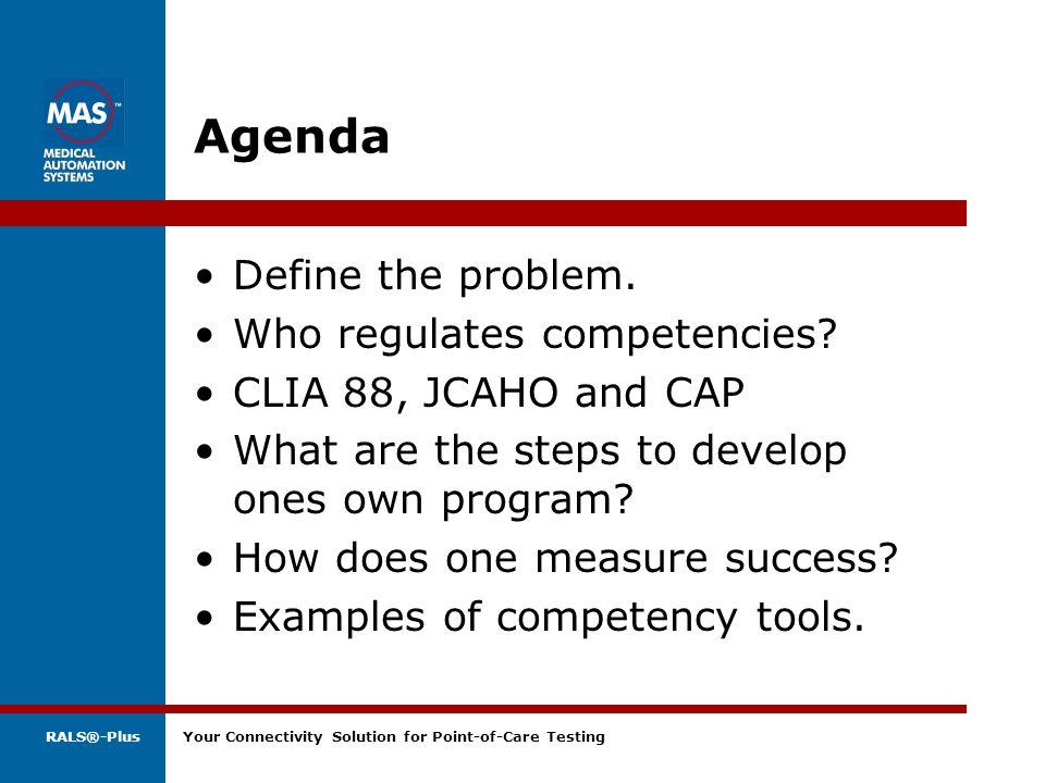 Agenda Define the problem. Who regulates competencies