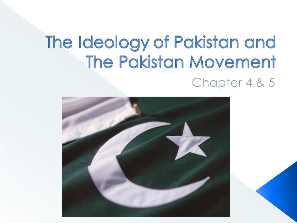 the pakistan ideology Just as pakistan's 'language ideology' (sls: 17) ignored the 'shallowness of  urdu's roots' (sls: 31-2) in the provinces that constituted pakistan in 1947, the.