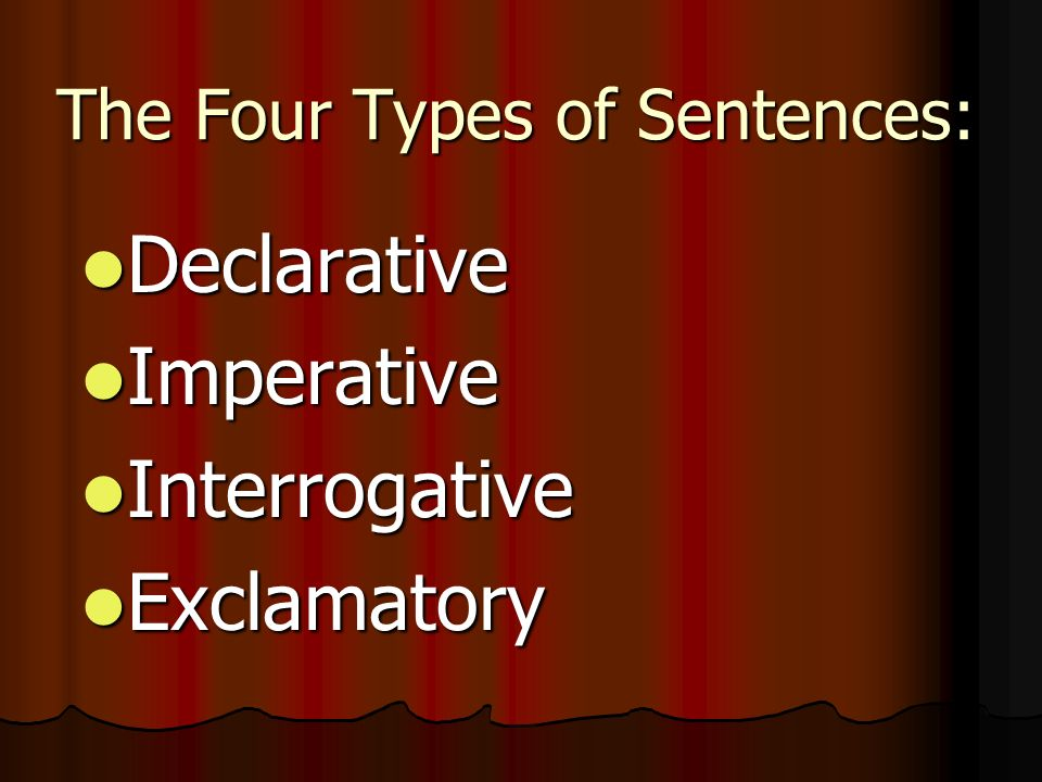 The Four Types of Sentences: