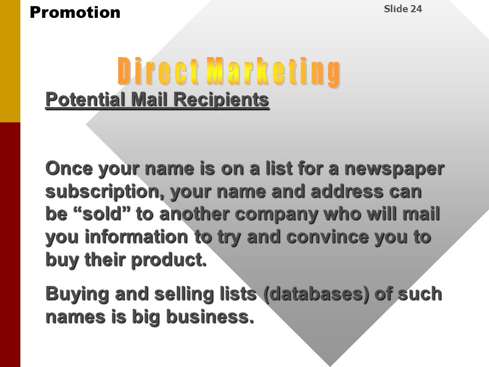 D i r e c t M a r k e t i n g Potential Mail Recipients