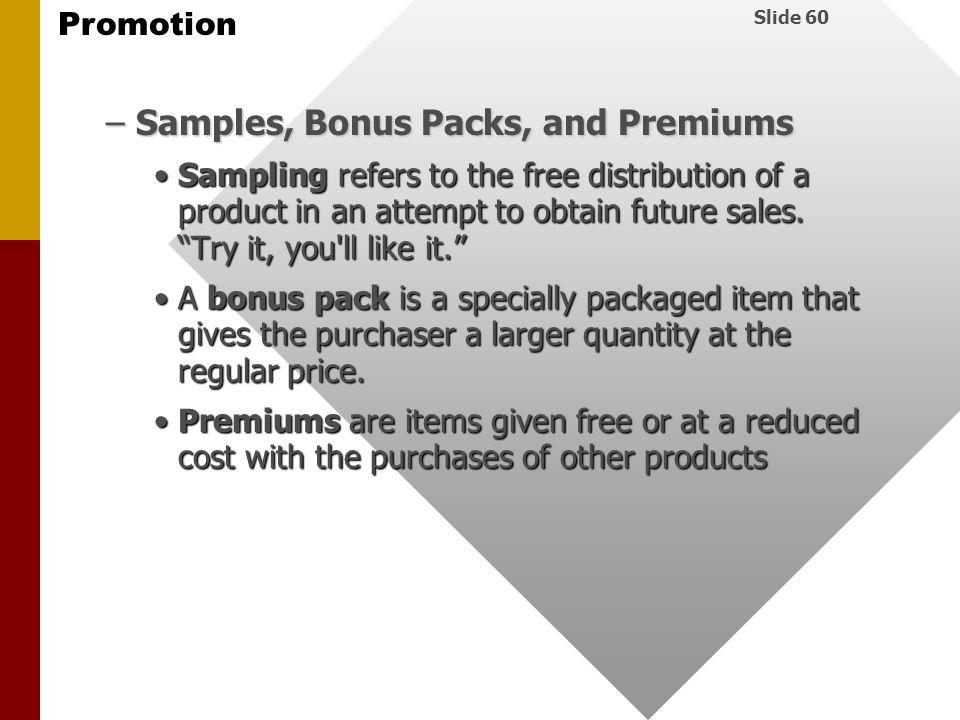 Samples, Bonus Packs, and Premiums